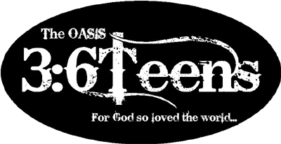 The Oasis 3:6Teens